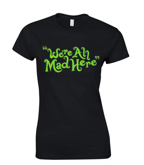 koszulka-damska-we-are-mad-here-swiecaca-w-ciemnosci