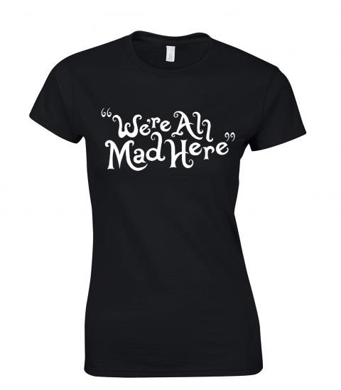 koszulka-damska-we-are-mad-here-w-dzien